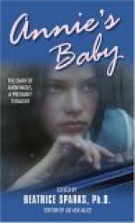 Annie's Baby: The Diary of Anonymous, a Pregnant Teenager by Anonymity