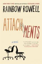 Attachments (Rainbow Rowell) by Rainbow Rowell