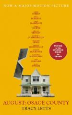 August: Osage County by Tracy Letts