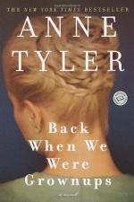 Back When We Were Grownups by Anne Tyler