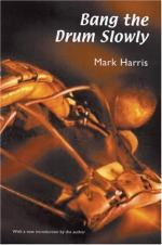 Bang the Drum Slowly by Mark Harris (author)