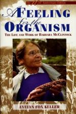 A Feeling for the Organism: The Life and Work of Barbara McClintock by Evelyn Fox Keller