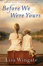 Before We Were Yours by Wingate, Lisa