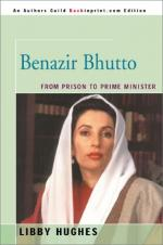 Benazir Bhutto: From Prison to Prime Minister by Libby Hughes