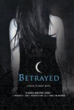 Betrayed: A House of Night Novel by P. C. Cast