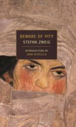 Beware of Pity by Stefan Zweig