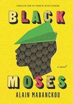 Black Moses by Mabanckou, Alain