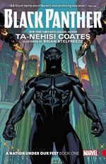 Black Panther: A Nation Under Our Feet (Book 1) by Ta-Nehisi Coates