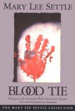 Blood Tie by Mary Lee Settle
