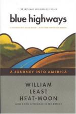 Blue Highways: A Journey Into America by William Least Heat-Moon