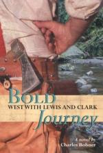 Bold Journey by Charles Bohner