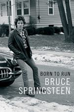 Born to Run: Biography by Bruce Springsteen