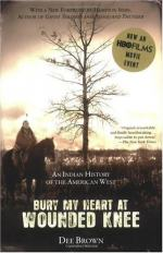 bury my heart at wounded knee bury my heart at wounded knee by dee brown