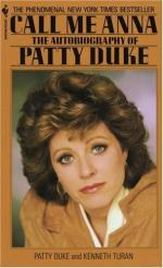 Call Me Anna: The Autobiography of Patty Duke by Patty Duke