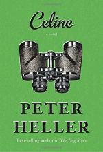 Celine by Peter Heller by Peter Heller