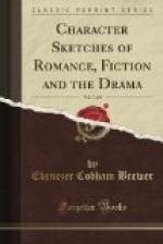 Character Sketches of Romance, Fiction and the Drama, Vol. 1 by Ebenezer Cobham Brewer