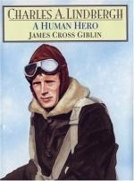 Charles A. Lindbergh: A Human Hero by James Cross Giblin