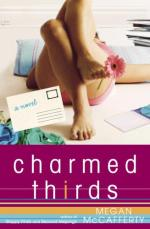 Charmed Thirds: A Novel by Megan McCafferty