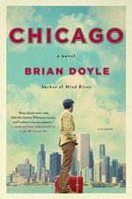 Chicago: A Novel by Doyle, Brian