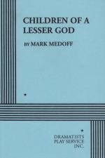 Children of a Lesser God by Mark Medoff