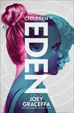 Children of Eden: A Nove by Joey Graceffa