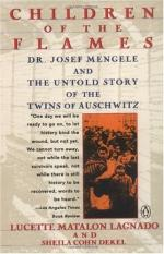 Children of the Flames: Dr. Josef Mengele and the Untold Story of the Twins of Auschwitz by Lucette Matalon Lagnado