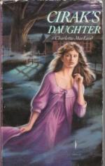 Cirak's Daughter by Charlotte MacLeod