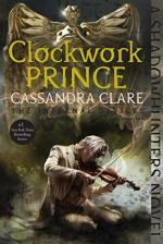 Clockwork Prince (The Infernal Devices) by Cassandra Clare