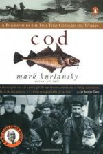 Cod: A Biography of the Fish That Changed the World by Mark Kurlansky