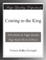 Coming to the King by Frances Ridley Havergal