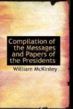 Compilation of the Messages and Papers of the Presidents by William McKinley
