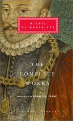 Complete Works: Essays, Travel Journal, Letters by Michel de Montaigne