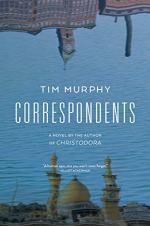 Correspondents by Tim Murphy