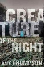 Creature of the Night by Kate Thompson (author)