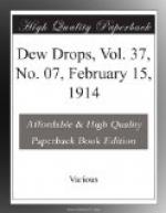 Dew Drops, Vol. 37, No. 07, February 15, 1914 by
