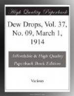 Dew Drops, Vol. 37, No. 09, March 1, 1914 by