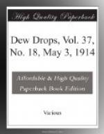 Dew Drops, Vol. 37, No. 18, May 3, 1914 by