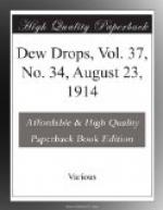 Dew Drops, Vol. 37, No. 34, August 23, 1914 by