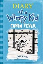 Diary of a Wimpy Kid: Cabin Fever by Jeff Kinney