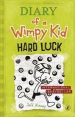 Diary of a Wimpy Kid: Hard Luck by Jeff Kinney