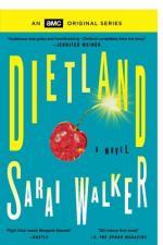 Dietland  by Sarai Walker