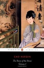 The Story of the Stone, or The Dream of the Red Chamber; Volume 1: The Golden Days by Cao Xueqin