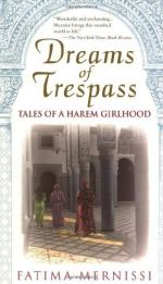 Dreams of Trespass: Tales of a Harem Girlhood by Fatema Mernissi