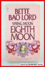 Eighth Moon by Bette Bao Lord