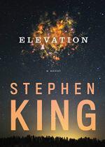 Elevation: A Novel by Stephen King