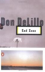 Endzone by Don Delillo