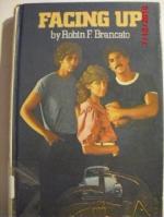 Facing Up by Robin F. Brancato