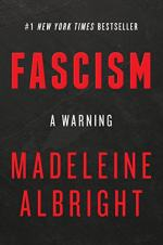 Fascism: A Warning by Albright, Madeline