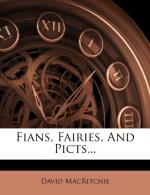 Fians, Fairies and Picts by David MacRitchie