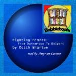 Fighting France, from Dunkerque to Belfort by Edith Wharton
